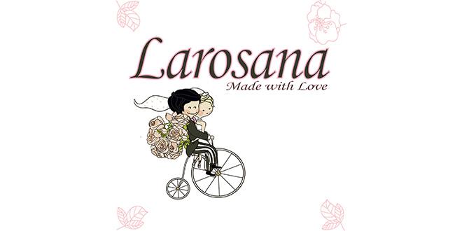 Larosana - Unikatne i jedinstvene dekoracije i proizvodi za vjenčanje.